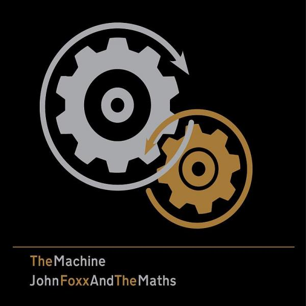 """John Foxx and The Maths – The Machine (""""The Machine Stops"""" Soundtrack +)"""